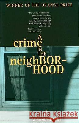 Crime in the Neighborhood Suzanne Berne 9780140273328