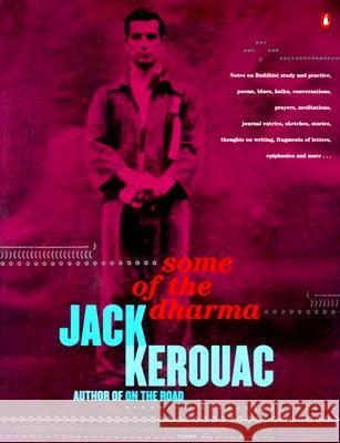 Some of the Dharma Jack Kerouac 9780140287073