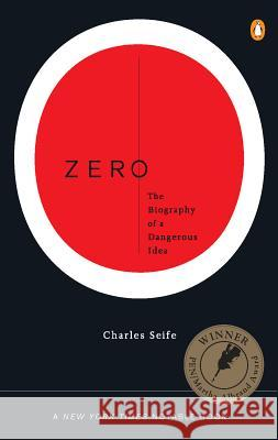 Zero: The Biography of a Dangerous Idea Charles Seife 9780140296471