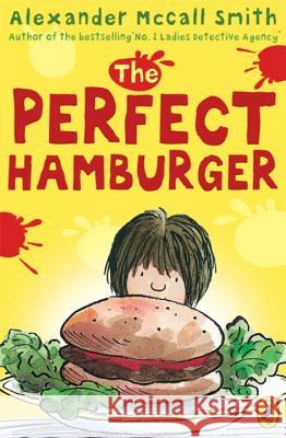 Perfect Hamburger A McCall Smith 9780140316704 0