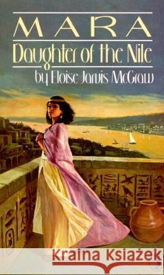 Mara: Daughter of the Nile Eloise McGraw 9780140319293