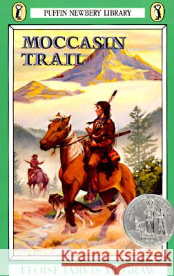 Moccasin Trail Eloise McGraw 9780140321708