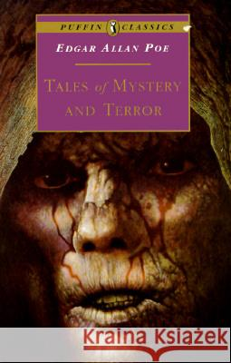 Tales of Mystery and Terror Edgar Allan Poe 9780140367201 Puffin Books