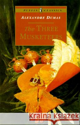 The Three Musketeers Alexandre Dumas 9780140367478 0