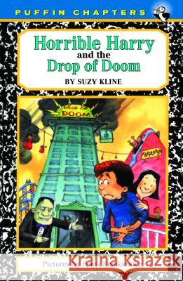 Horrible Harry and the Drop of Doom Suzy Kline Frank Remkiewicz 9780140372564