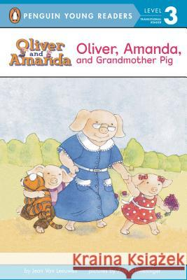 Oliver Amanda and Grandmother Pig Jean Va Ann Schweninger Ann Schweninger 9780140373868