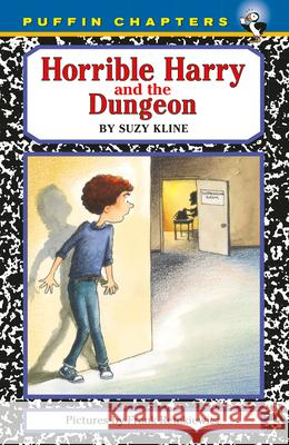 Horrible Harry and the Dungeon Suzy Kline Frank Remkiewicz 9780140386202