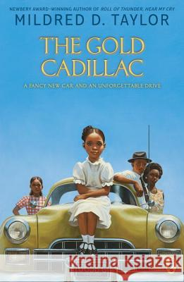 The Gold Cadillac Mildred D. Taylor Michael Hays 9780140389630