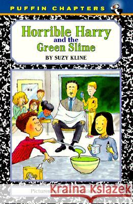 Horrible Harry and the Green Slime Suzy Kline Frank Remkiewicz 9780140389708