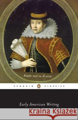 Early American Writing Giles Gunn                               Various                                  Giles B. Gunn 9780140390872 Penguin Books