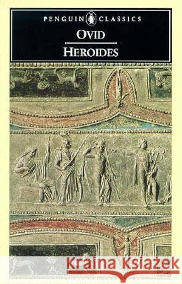 Heroides Ovid                                     Harold Isbell 9780140423556