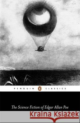 The Science Fiction of Edgar Allan Poe Harold Beaver Edgar Allan Poe 9780140431063 Penguin Books