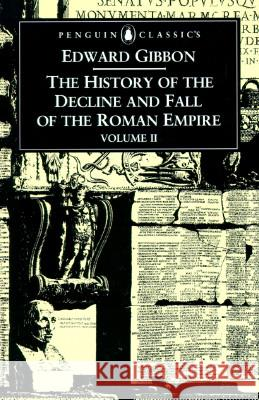 The History of the Decline and Fall of the Roman Empire Edward Gibbon David Womersley 9780140433944