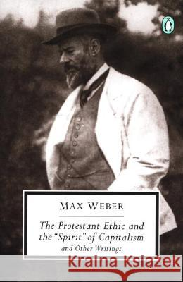 The Protestant Ethic and the