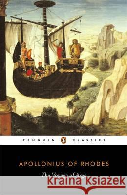 The Voyage of Argo: The Argonautica Apollonius of Rhodes                     Appollonius                              Apollonius 9780140440850