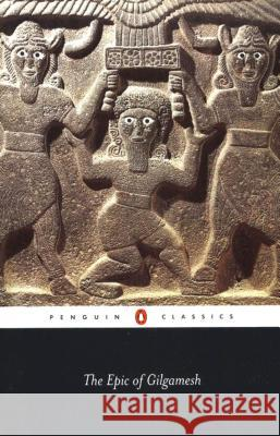 The Epic of Gilgamesh N. K. Sandars N. K. Sandars 9780140441000