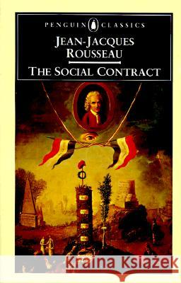 The Social Contract Jean Jacques Rousseau Maurice Cranston 9780140442014