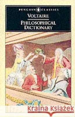 Philosophical Dictionary Voltaire 9780140442571