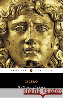 The Nature of the Gods Marcus Tullius Cicero H. C. McGregor Horace C. P. McGregor 9780140442656