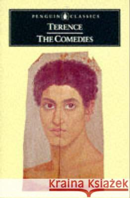 The Comedies Betty Radice Terence                                  Betty Radice 9780140443240