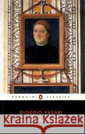 Lives of the Artists Giorgio Vasari George Bull 9780140444605
