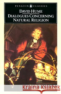 Dialogues Concerning Natural Religion David Hume Martin Bell 9780140445367