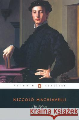 The Prince Niccolo Machiavelli George Bull Anthony Grafton 9780140449150