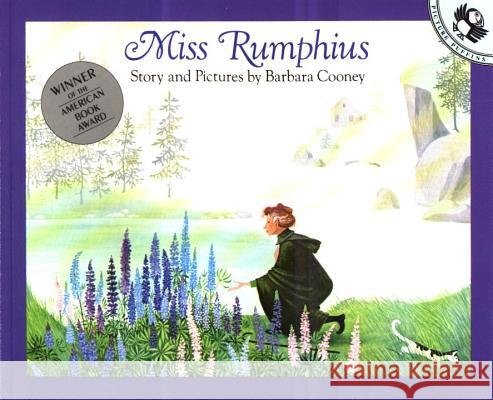 Miss Rumphius: Story and Pictures Barbara Cooney Barbara Cooney 9780140505399 Puffin Books