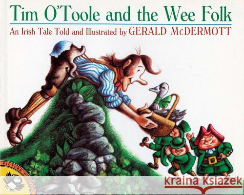 Tim O'Toole and the Wee Folk Gerald McDermott 9780140506754