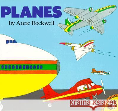 Planes Anne F. Rockwell 9780140547825