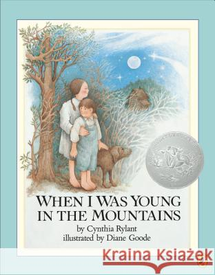 When I Was Young in the Mountains Cynthia Rylant Diane Goode 9780140548754