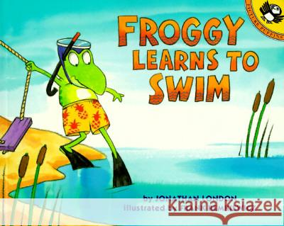 Froggy Learns to Swim Jonathan London Frank Remkiewicz 9780140553123