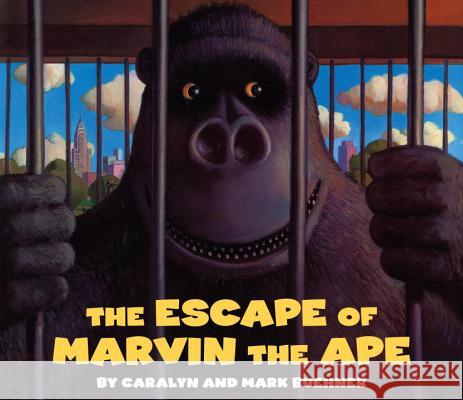 Escape of Marvin the Ape Caralyn Buehner Mark Buehner Mark Buehner 9780140565034