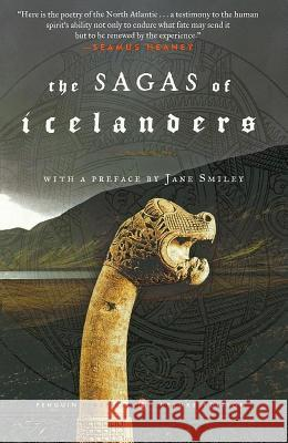 The Sagas of Icelanders: (penguin Classics Deluxe Edition) Jane Smiley Various                                  Jane Smiley 9780141000039