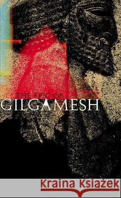 The Epic of Gilgamesh N. K. Sandars 9780141026282
