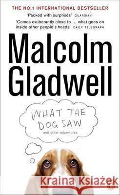 What the Dog Saw Malcolm Gladwell 9780141044804