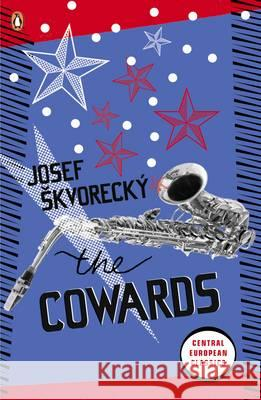 Cowards Josef Skvorecky 9780141047676