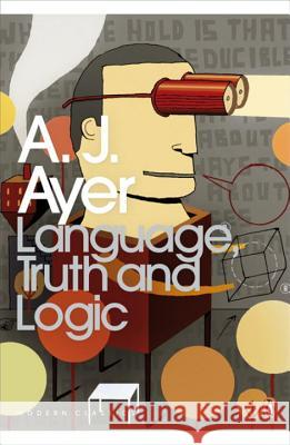 Language, Truth and Logic A J Ayer 9780141186047