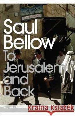 To Jerusalem and Back Saul Bellow 9780141188874 0