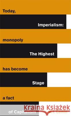 Imperialism: The Highest Stage of Capitalism Lenin Vladimir 9780141192567
