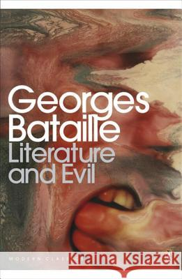 Literature and Evil Georges Bataille 9780141195575