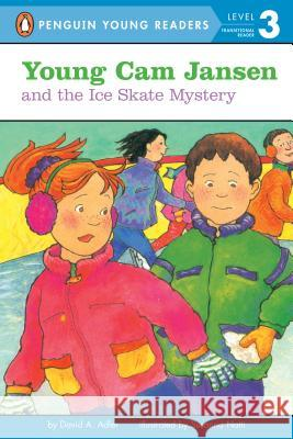 Young CAM Jansen and the Ice Skate Mystery David A. Adler Susanna Natti 9780141300122