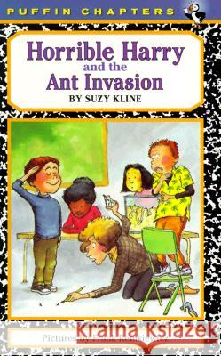 Horrible Harry and the Ant Invasion Suzy Kline Frank Remkiewicz 9780141300825