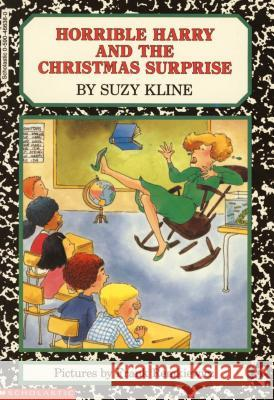 Horrible Harry and the Christmas Surprise Suzy Kline Frank Remkiewicz 9780141301457