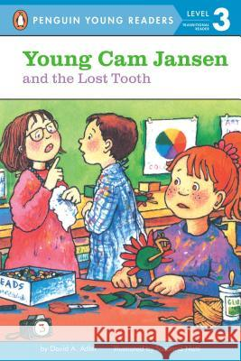 Young Cam Jansen and the Lost Tooth David A. Adler Susanna Natti 9780141302737