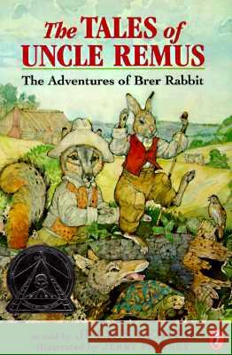 The Tales of Uncle Remus: The Adventures of Brer Rabbit Julius Lester Jerry Pinkney 9780141303475