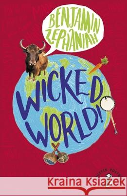 Wicked World! Benjamin Zephaniah 9780141306834