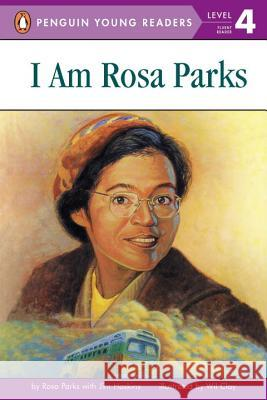 I Am Rosa Parks Rosa Parks Wil Clay James Haskins 9780141307107