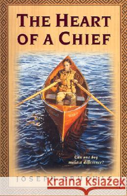 The Heart of a Chief Joseph Bruchac 9780141312361