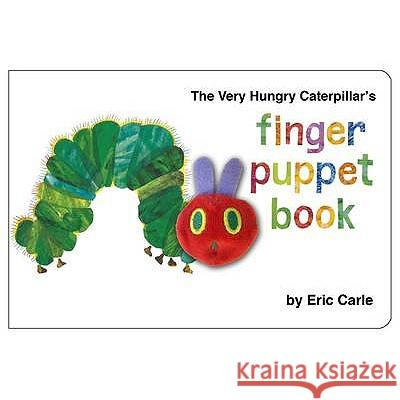 Very Hungry Caterpillar Finger Puppet Book Carle Eric 9780141329949